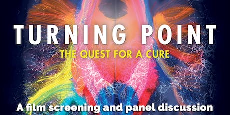 Turning Point: The Quest for a Cure | A Film Screening and Panel Discussion tickets