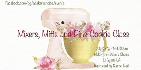 Mixers Mitts and Pins Cookie Class tickets
