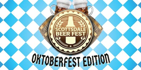 Scottsdale Beer Fest - Oktoberfest Edition - A Beer Tasting in Old Town! tickets