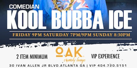 Comedian Kool Bubba Ice at OAK COMEDY LIVE tickets