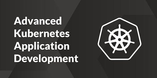 Advanced Kubernetes Application Development - Aarhus