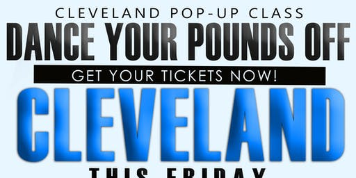 Dance Your Pounds Off Cleveland! POP-UP CLASS (Friday)
