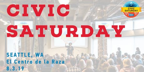 Civic Saturday at El Centro de la Raza tickets