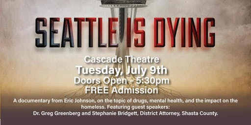 Is Redding Dying, too? A community discussion/screening: Seattle is Dying