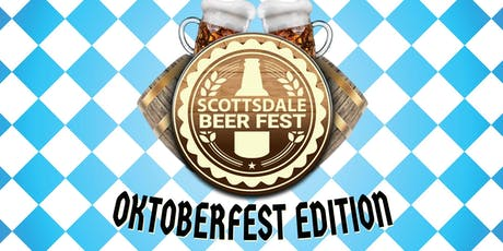 2019 Scottsdale Beer Fest - Oktoberfest Edition - A Beer Tasting in Old Town! tickets