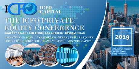 The iCFO Private Equity Conference - Sept 2019, Irvine, CA tickets