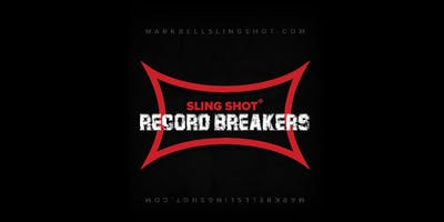 Sling Shot Record Breakers 2019