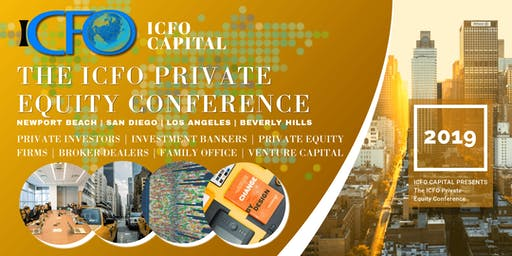 The iCFO Private Equity Conference - Nov 2019, Irvine, CA