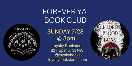Forever YA Book Club Reads Children of Blood and Bone tickets