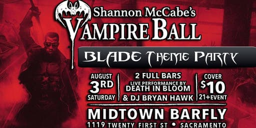 Vampire Ball Presents: Blade (Pre party #1) at Midtown Barfly