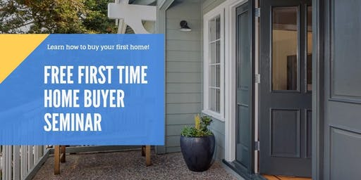 LEARN to BUY your FIRST Home!