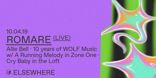 Romare (Live), Allie Bell, 10 Years of WOLF Music w/ A Running Melody & Cry Baby @ Elsewhere