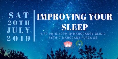 Improving your Sleep tickets