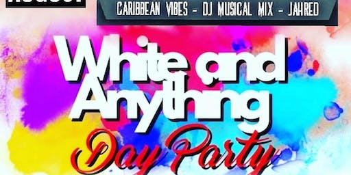WHITE & ANYTHING DAY PARTY