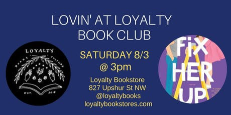 Lovin' at Loyalty Book Club Reads Fix Her Up tickets
