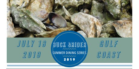 Buck &Rider Summer Dining Series | July: Gulf Coast tickets