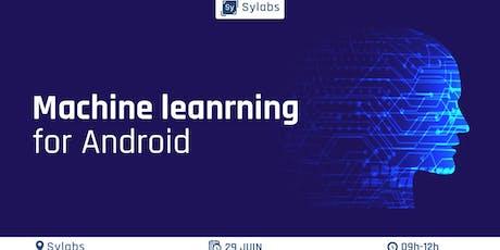 Les basiques de l'apprentissage automatique pour Android billets