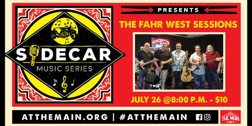 Sidecar Music Series presents: The Fahr West Sessions