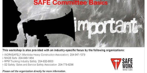 SAFE Committee Basics - Brandon, MB