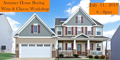 Home Buying Wine and Cheese Workshop!