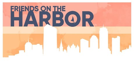 Friends on the Harbor Fundraising event to benefit LBFE Boston tickets