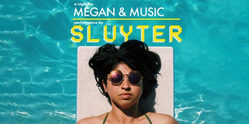 A Night for Megan and Music. Performance by Sluyter