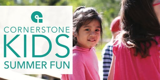 Cornerstone Kids Summer Fun