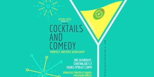 Cocktails And Comedy: Monthly Writers Workshop