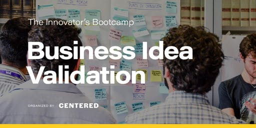 Business Idea Validation: crea, misura e impara | BOOTCAMP