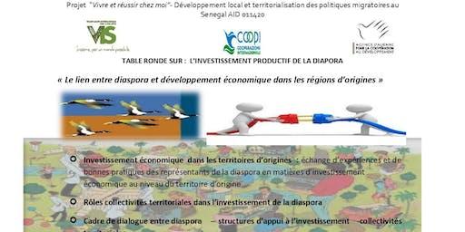 TABLE RONDE SUR L'INVESTISSEMENT PRODUCTIF DE LA DIAPORA