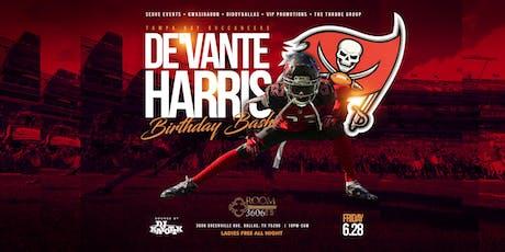 De'Vante Harris NFL Birthday Bash @ 3606 Friday June 28th tickets