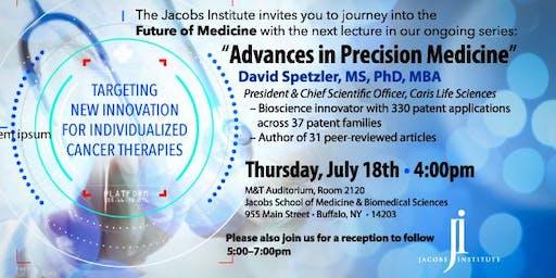 Future of Medicine Lecture: Advances in Precision Medicine