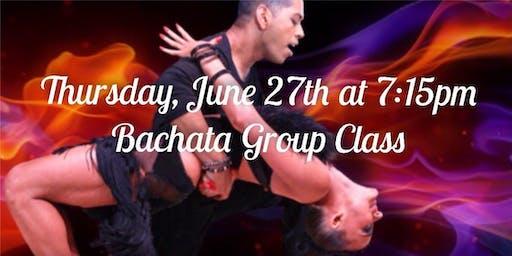 Bachata Group Class plus Dance Party - Thursday, June 27th at 7:15pm!