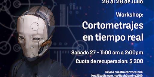 Workshop Cortometrajes en tiempo real