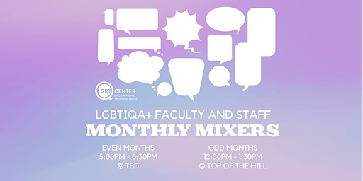 LGBTIQA+ Faculty and Staff Monthly Mixer