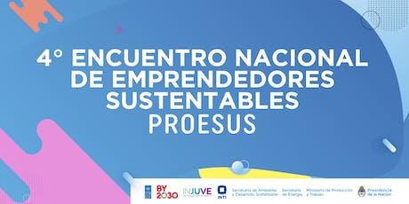 4º ENCUENTRO NACIONAL DE EMPRENDEDORES SUSTENTABLES PROESUS entradas