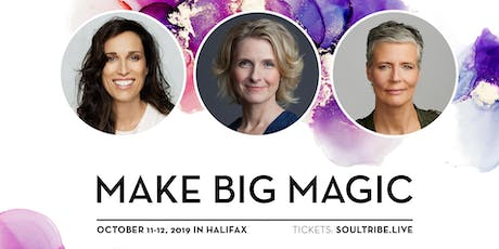 Soul Tribe Live: Make Big Magic  tickets