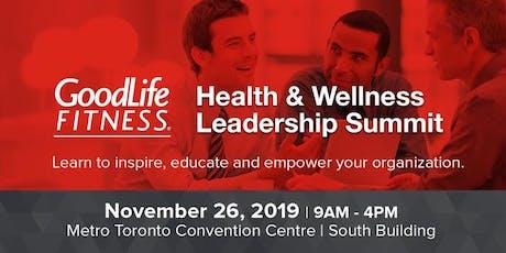 GoodLife Fitness Health & Wellness Leadership Summit: Toronto 2019 tickets