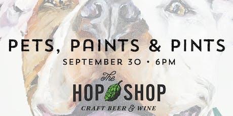 Pets, Paints & Pints at The Hop Shop tickets