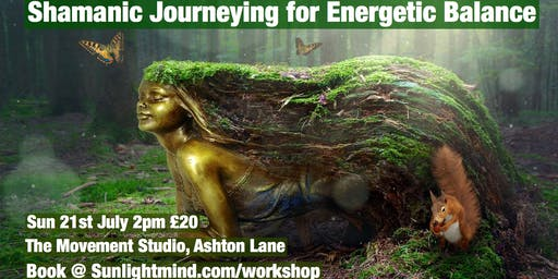 Shamanic Journeying for Energetic Balance