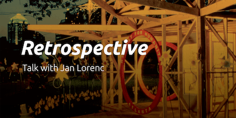 Retrospective - Connecting Disciplines | SEGD PHX Presents a Talk with Jan Lorenc tickets