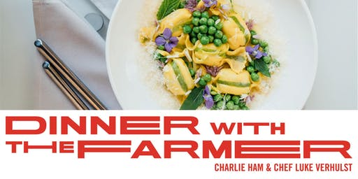 Dinner with the Farmer, Chef Luke VerHulst & Ham Family Farm
