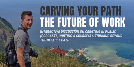 Carving Your Own Path In The Future of Work tickets