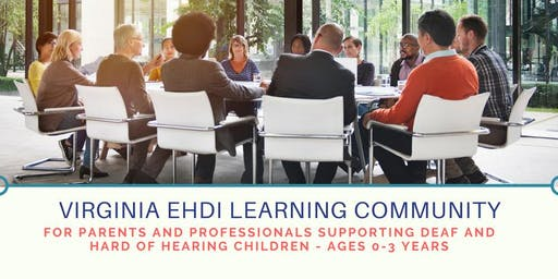 Hampton Roads Virginia EHDI Learning Community - July Meeting