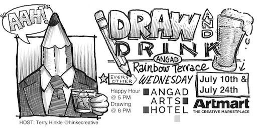 Angad Arts Hotel DRAW & DRINK July 10th