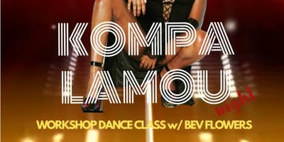 KOMPA LAMOU DANCE CLASS W/ BEV FLOWERS!