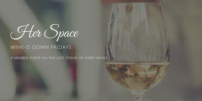 WINE-D Down Fridays