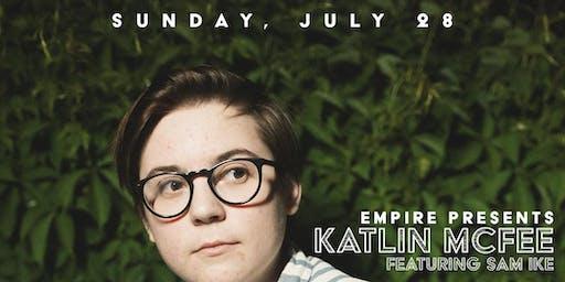 Katlin McFee featuring Sam Ike | Sunday Night Comedy @ Empire Live Music & Events