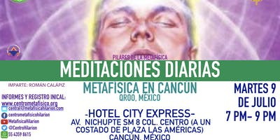 MEDITACIONES DIARIAS- Metafísica  en Cancún