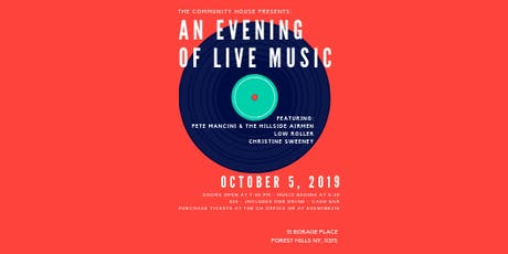 The Community House Presents: An Evening Of Live Music tickets